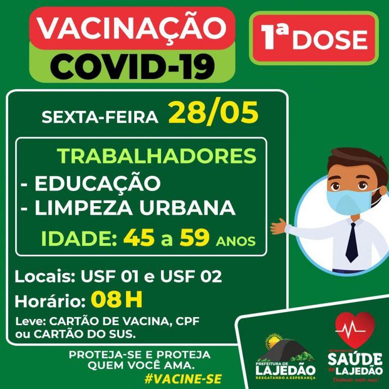 Vacinação COVID-19 – 1º dose para profissionais da educação e limpeza pública.